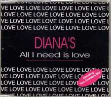Diana's - All I Need Is Love - CDM - 1995 - Eurodance 3TR Indiana