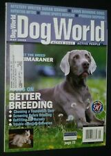 Dogs World Illustrated Magazine Weimaraner Cover + Photos & Articles May 2005