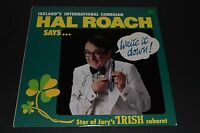 Ireland's International Comedian Hal Roach Says... Write It Down!~AUTOGRAPHED