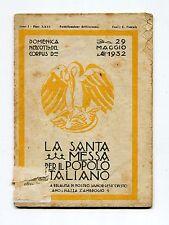 LA SANTA MESSA PER IL POPOLO ITALIANO CORPUS DOMINI Anno I 29 maggio 1932 Libro