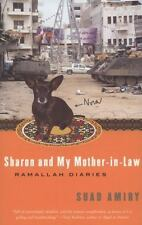 Sharon and My Mother-in-Law : Ramallah Diaries by Suad Amiry (2006, Paperback)