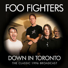 FOO FIGHTERS New Sealed 2018 UNRELEASED LIVE 1996 TORONTO CONCERT CD