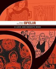 Love and Rockets: Ofelia a Love and Rockets Book 0 by Jaime Hernandez and...