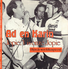 "AD EN KARIN – Jopie, 't Is Onze Jopie (Hij Is Wereldkampioen) (1985 SINGLE 7"")"