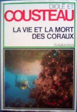 la vie et la mort des coraux -  cousteau et  diolé --