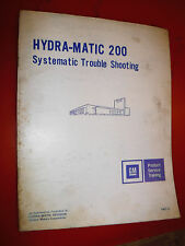 UP TO 1977 CHEVY GM HYDRA MATIC 200 TRANSMISSION TROUBLE SHOOTING MANUAL