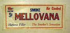 Mellovana Vintage 5 Cent Cigar Store Sign   - Good Condition