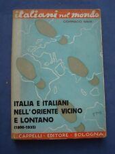 MASI-ITALIA E ITALIANI NELL'ORIENTE VICINO E LONTANO-1800-1935-CAPPELLI ED 1936