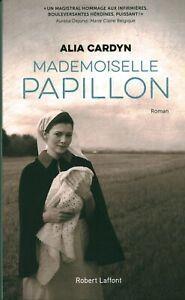 Livre mademoiselle papillon Alia Cardyn Robert Laffont 2020 book