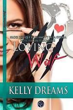Loving Wolf: Nadie dijo que en el amor y en la guerra no se hacían prisioneros (