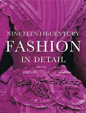 Nineteenth-Century Fashion in Detail by Lucy Johnston (Hardback, 2005)