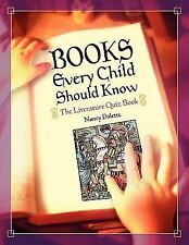Books Every Child Should Know : The Literature Quiz Book by Nancy J. Polette...