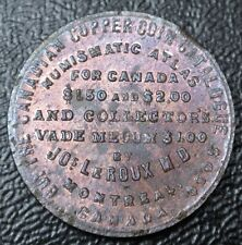 1886 NUMISMATIC ATLAS -COPPER TOKEN OF LeROUX, J. Montreal - BR 582 - LUSTRE