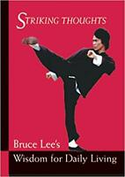 Bruce Lee Striking Thoughts by Bruce Lee PAPERBACK 2002