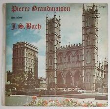 Pierre Grandmaison Plays J.S BACH SELECT Stereo LP CC-15.111
