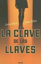 La Clave de Las Llaves (Spanish Edition)