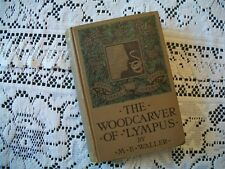 The Woodcarver of 'Lympus (M.E. Waller, 1905 Hardcover)