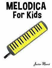 Melodica for Kids : Christmas Carols, Classical Music, Nursery Rhymes,...
