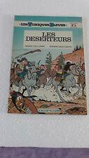 LES TUNIQUES BLEUES T5 LES DESERTEURS  Réedition brochée1977   bon état J