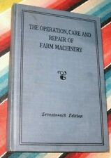 Vintage The Operation,Care and Repair Of Farm Machinery 17th Edition John Deere