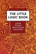 The Little Logic Book, Gregory Mellema, Del Ratzsch, Rebecca Konyndyk DeYoung, L