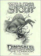 WILLIAM STOUT Dinosaurs Sketchbook Vol 3 ART BOOK #d/950 Signed AUTOGRAPHED New