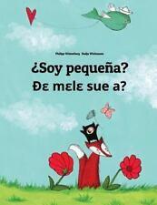 ¿Soy Pequeña? de Mele Sue A? : Libro Infantil Ilustrado Español-Ewé (Edición...