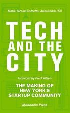 Tech and the City: The Making of New York's Startup Community