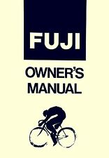 Fuji Bicycle Owners Manual Factory Issue c 1981 Nichibei Fuji 36 pages #8209-11