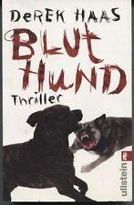 Derek Haas - Bluthund
