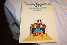 The Joy of Organ Music Book 2