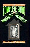 The Complete Guide to Household Chemicals Hardcover Robert J. Palma