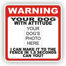 CUSTOM DOG WARNING SIGN  FENCE 12 X 12 POLY STYRNE