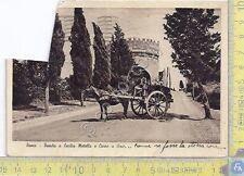 Roma - Tomba di Cecilia Metella e carro del vino - 1938