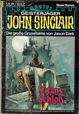 """John Sinclair 1.Auflage Heft 91 """" Satans Schloß """" Gruselserie Jason Dark"""
