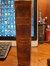 The Life of Ibraham Lincoln 1866. First Edition,  Civil War.