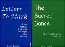2 Books by Roger Douglas, Episcopal Priest - Letters to Mark / The Sacred Dance