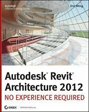 Autodesk Revit Architecture 2012: No Experience Required