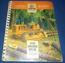 Allis Chalmers Hd 5 Crawler Tractor Dozer Service Shop Repair Manual Book Oem
