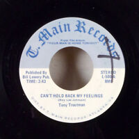 "Tony Troutman Can't Hold Back My Feelings / Do It Right 7"" 45 T. Main VG+"