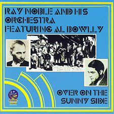 Over on the Sunny Side by Ray Noble (CD, Oct-2007, Sounds of Yesteryear)