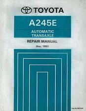 1993 TOYOTA A245E AUTOMATIK GETRIEBE TRANSAXLE WERKSTATTHANDBUCH REPAIR MANUAL