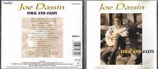 CD 18T JOE DASSIN FOLK AND JAZZY DE 1993 TBE