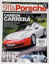 911 & Porsche World Magazine August 2017 UK Import Carbon Carrera Project 996