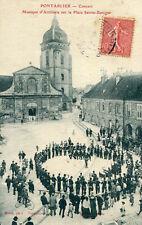 Carte PONTARLIER Concert Musique d'Artillerie sur la Place Benigne
