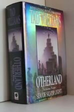 Otherland 4: Sea Of Silver Light (Signed 1st1st) Tad Williams