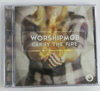 Carry The Fire Worship Mob Worshipmob CD - New Sealed