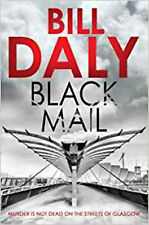 Black Mail (A Charlie Anderson Crime Novel), New, Bill Daly Book