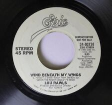 Soul Promo 45 Lou Rawls - Wind Beneath My Wings / Wind Beneath My Wings On Epic