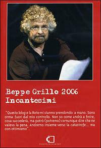 Beppe Grillo 2006. Incantesimi (2006) DVD